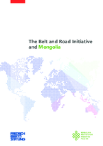 The Belt and Road Initiative and Mongolia